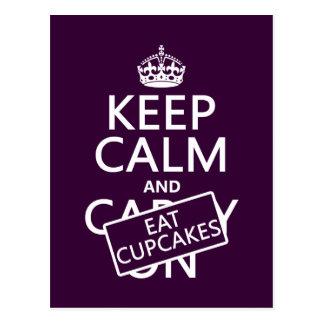 Behalten Sie ruhig und essen Sie kleine Kuchen Postkarte