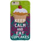 BEHALTEN Sie RUHIG UND essen Sie Kuchen-Änderung Barely There iPhone 6 Plus Hülle