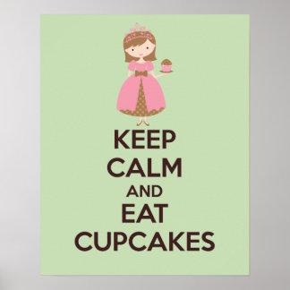 Behalten Sie ruhig und essen Sie Kuchen-Plakat-Dru