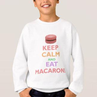 Behalten Sie ruhig und essen Sie Macarons Sweatshirt