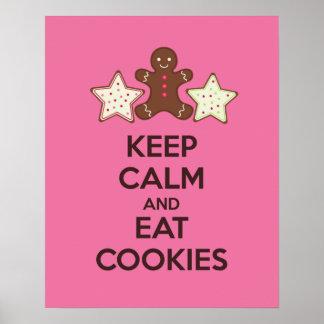 Behalten Sie ruhig und essen Sie Plätzchen-Plakat- Poster