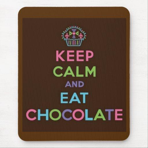 Behalten Sie ruhig und essen Sie Schokolade Mousepad
