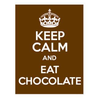 Behalten Sie ruhig und essen Sie Schokolade Postkarte