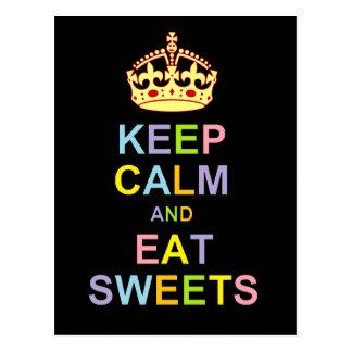 Behalten Sie ruhig und essen Sie Süßigkeiten Postkarte