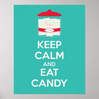 Behalten Sie ruhig und essen Sie Süßigkeits-Plakat