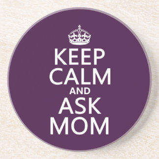 Behalten Sie ruhig und fragen Sie Mamma - alle Sandstein Untersetzer