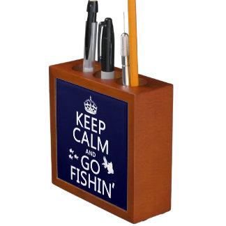 Behalten Sie ruhig und gehen Sie Fishin (in allen Stifthalter