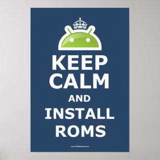 Behalten Sie ruhig und installieren Sie ROM-Plakat Poster