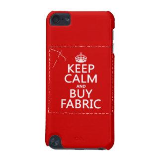 Behalten Sie ruhig und kaufen Sie Gewebe (alle iPod Touch 5G Hülle