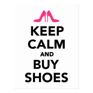 Behalten Sie ruhig und kaufen Sie Schuhe Postkarte