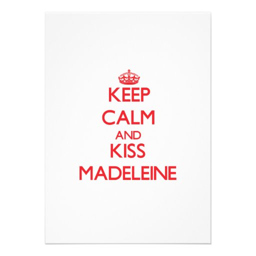 Behalten Sie ruhig und Kuss Madeleine Individuelle Einladung