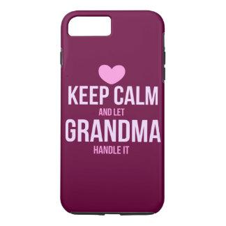 Behalten Sie ruhig und lassen Sie Großmutter es iPhone 7 Plus Hülle
