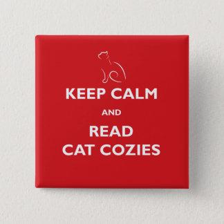 Behalten Sie ruhig und lesen Sie Katze Cozies Quadratischer Button 5,1 Cm