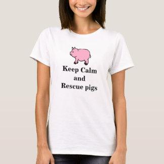 Behalten Sie ruhig und retten Sie Schweine, den T-Shirt