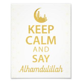 Behalten Sie ruhig und sagen Sie Alhamdulillah, Foto