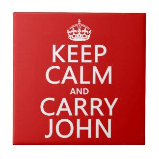 Behalten Sie ruhig und tragen Sie John (irgendeine Fliese