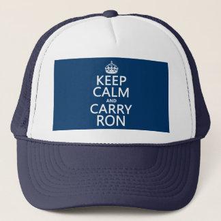 Behalten Sie ruhig und tragen Sie Ron (irgendeine Truckerkappe