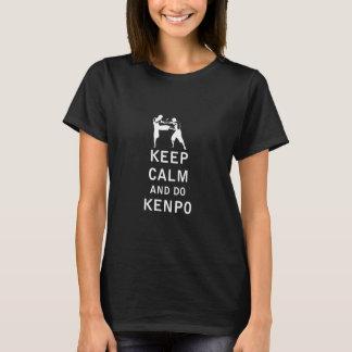 Behalten Sie ruhig und tun Sie Kenpo T-Shirt