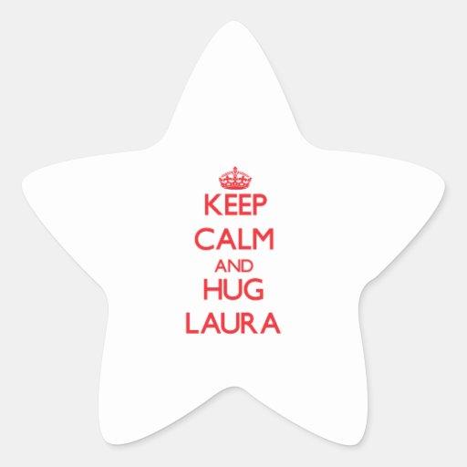 Behalten Sie ruhig und Umarmung Laura Aufkleber