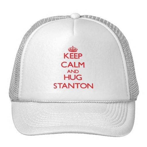 Behalten Sie ruhig und Umarmung Stanton Netz Caps