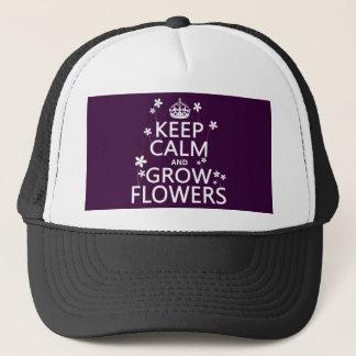 Behalten Sie ruhig und wachsen Sie Blumen (in Truckerkappe