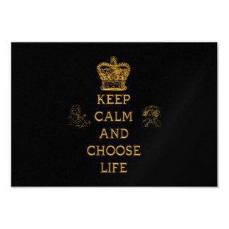 Behalten Sie ruhig und wählen Sie das Leben Karte