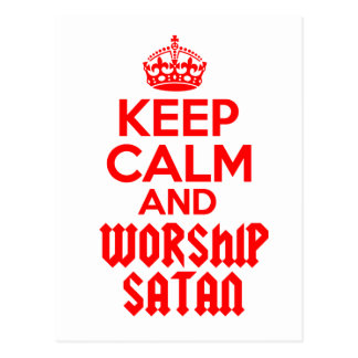 Behalten Sie ruhige Anbetung Satan Postkarte