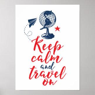 Behalten Sie ruhige Reise auf motivierend Poster