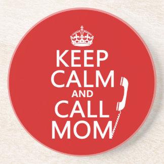 Behalten Sie ruhige und Anruf-Mamma - alle Farben Getränkeuntersetzer