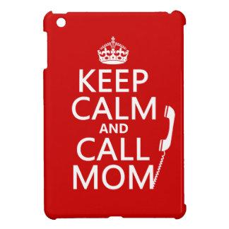 Behalten Sie ruhige und Anruf-Mamma - alle Farben iPad Mini Hülle