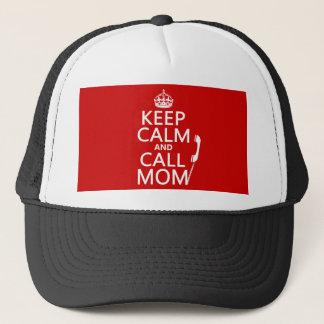 Behalten Sie ruhige und Anruf-Mamma - alle Farben Truckerkappe