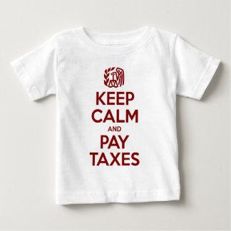 Behalten Sie ruhige und Lohn-Steuern Baby T-shirt