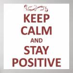 Behalten Sie ruhigen Aufenthalt positiv Plakatdruck