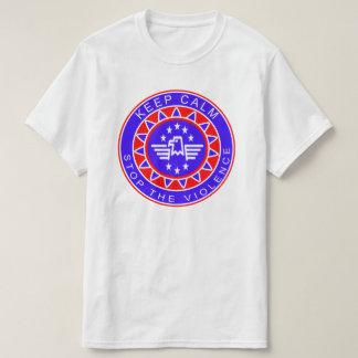 Behalten Sie ruhigen Halt der Gewalt-T - Shirt