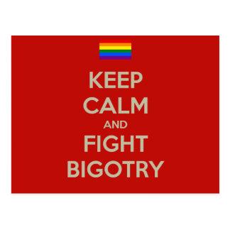 behalten Sie ruhigen Kampf Bigotry Postkarte