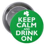 Behalten Sie ruhigen Spaß St. Patricks Tages Anstecknadelbuttons