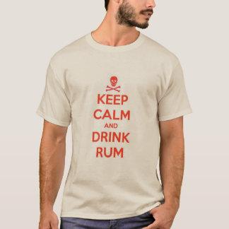 Behalten Sie ruhiger u. Getränk-Rum T-Shirt