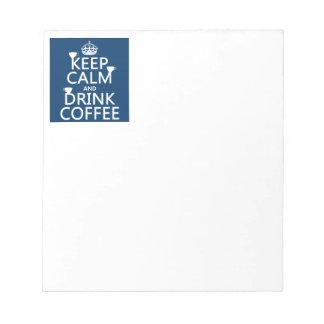 Behalten Sie ruhiger und Getränk-Kaffee - alle Notizblock