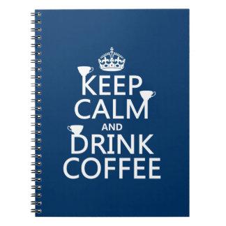 Behalten Sie ruhiger und Getränk-Kaffee - alle Spiral Notizblock