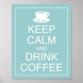 Behalten Sie ruhiger und Getränk-Kaffee-Kunst-Plak Poster