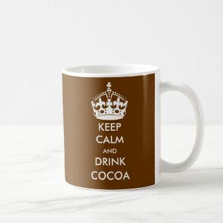 BEHALTEN Sie RUHIGER und GETRÄNK-KAKAO Kaffeetasse