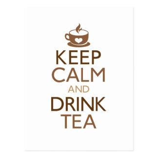 Behalten Sie ruhiger und Getränk-Tee Postkarte