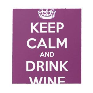 Behalten Sie ruhiger und Getränk-Wein Notizblock