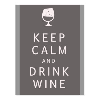 Behalten Sie ruhiger und Getränk-Wein Postkarte