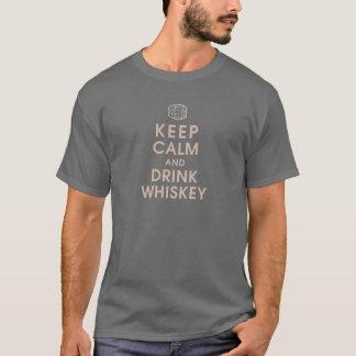 behalten Sie ruhiger und Getränkwhisky T-Shirt