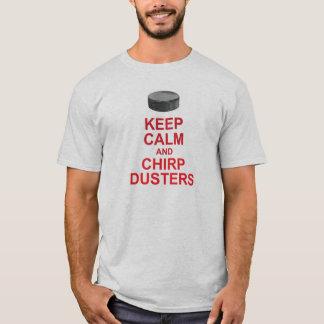 Behalten Sie ruhiger und Gezwitscher-Staubtücher T-Shirt