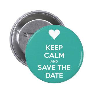 Behalten Sie ruhiger und Save the Date Button