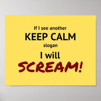 behalten Sie ruhiger und Schreislogan Poster