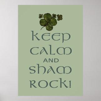 Behalten Sie ruhiger und Täuschungs-Felsen! Poster
