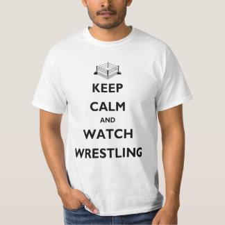 Behalten Sie ruhiger und Uhr-Wrestling-Wert T-Shirt